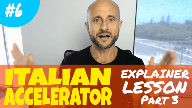 Advanced Italian Lessons - Italian Accelerator Ep. 6 Explainer Lesson 3