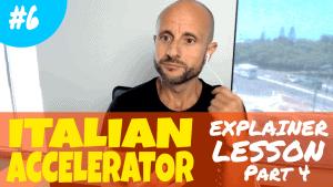 Italian Accelerator 6 Explainer Lesson 4