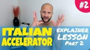 Italian Accelerator Episode 2 Explainer 2