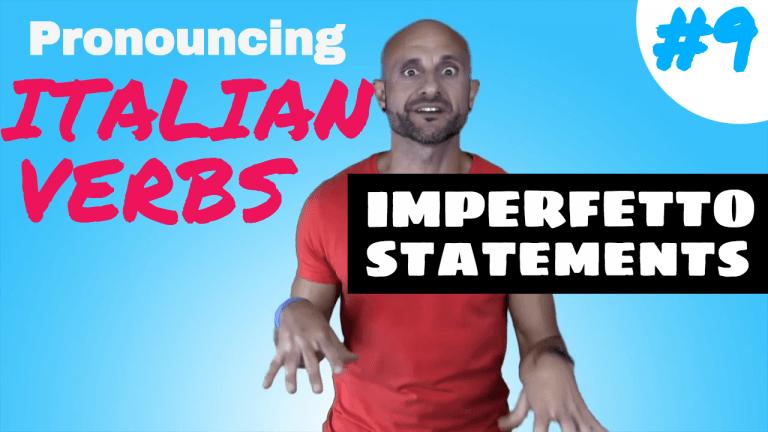 Italian verbs Imperfetto 9