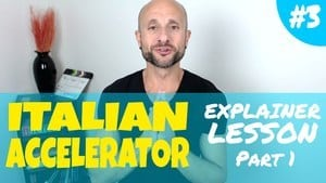 Italian Accelerator Episode 3 Explainer LEsson 1