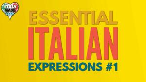 Essential Italian Expressions 1