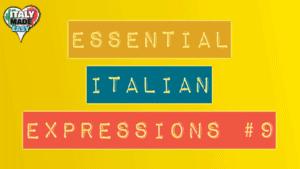 Essential Italian Expressions 9