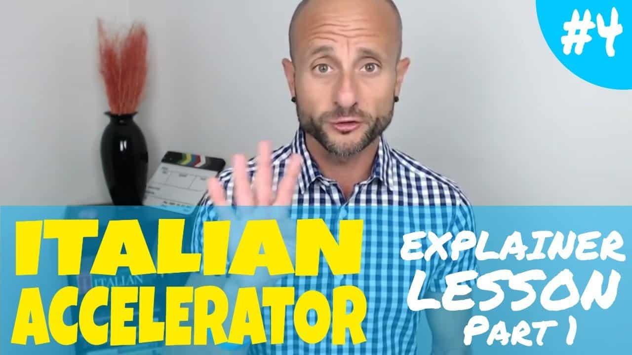 Italian Accelerator Episode 4 Explainer 1