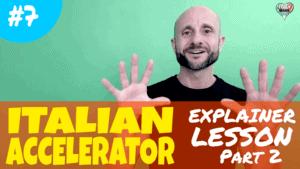 Italian Accelerator Ep 7 Lesosn 2