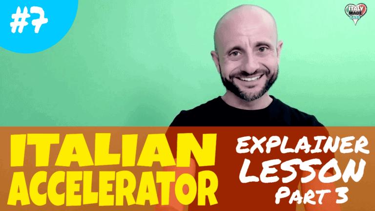Italian Accelerator Ep 7 Lesson 3
