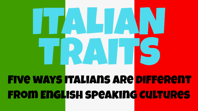 Italian Traits how to be Italian