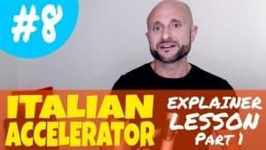 Italian Accelerator Episode 8 Explainer 1
