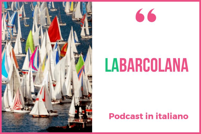 Italy Made Easy Podcast #4: La Barcolana