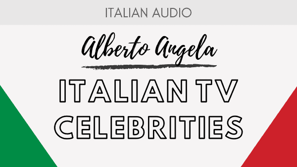 Italian TV Celebrities - Alberto Angela