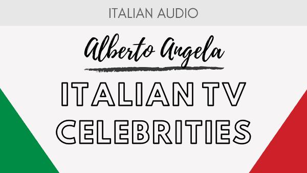Italian TV Celebrities - Alberto Angela