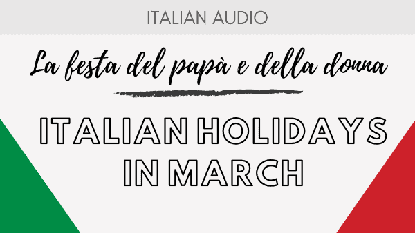 Italian holiday in march