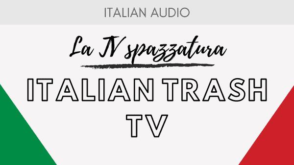 Italian Trash TV
