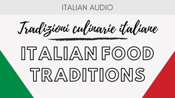 Italian Food Tradiotions