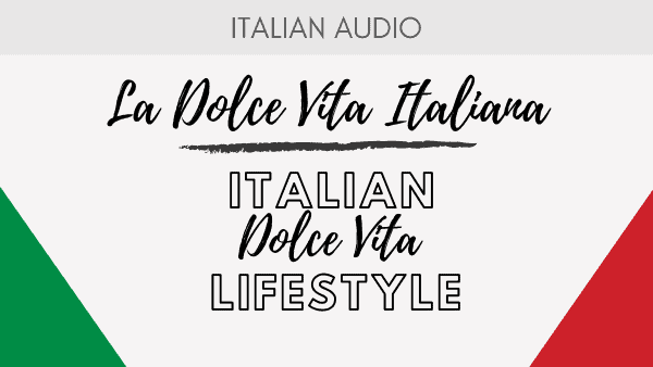 Italian Dolcevita Lifestyle