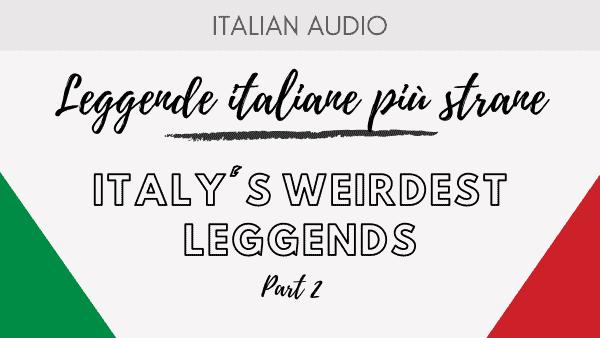 Italy's weirdest legend Part 2