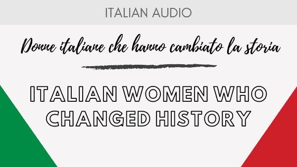 Italian women who changed history