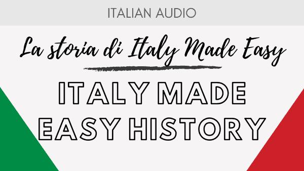 Italy Made Easy History
