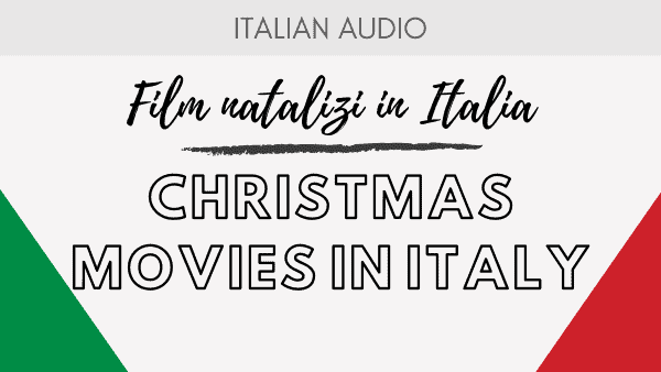 Christmas Movies in Italy
