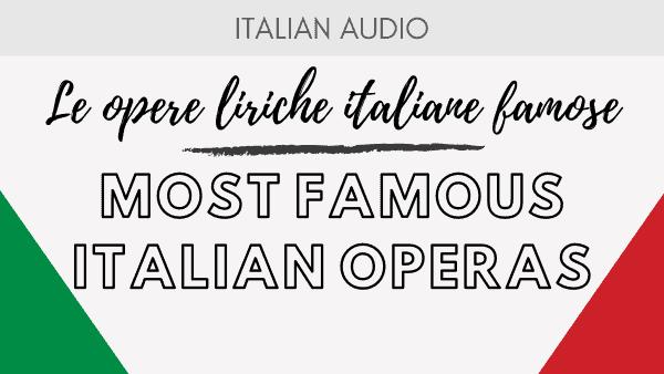 Famous Italian Operas