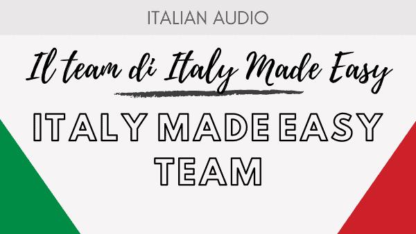 Il Team di Italy Made Easy