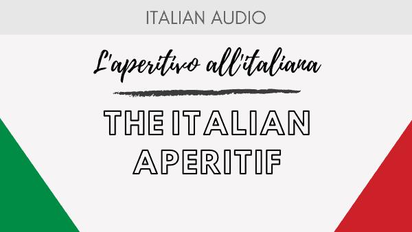 L'aperitivo all'italiana