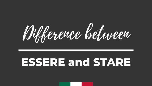 ESSERE vs STARE
